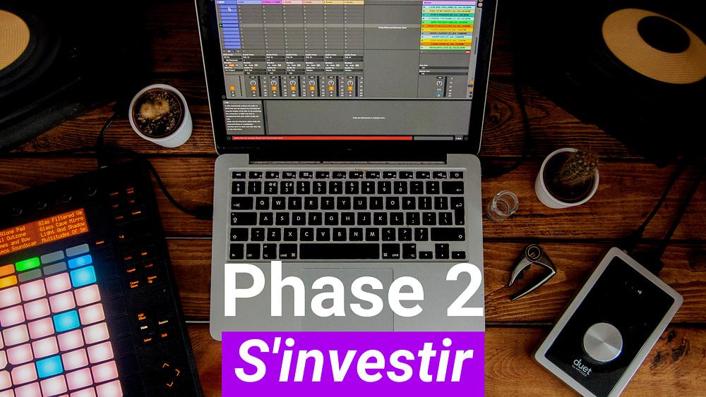 Phase 2 - S'investir